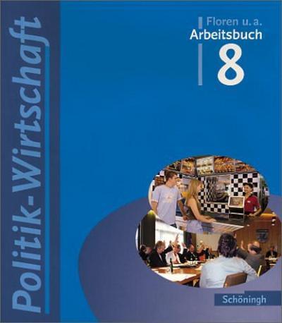 arbeitsbuch-politik-wirtschaft-fur-gymnasien-in-niedersachsen-arbeitsbucher-politik-wirtschaft-
