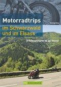 Motorradtrips im Schwarzwald und im Elsass: 2 ...