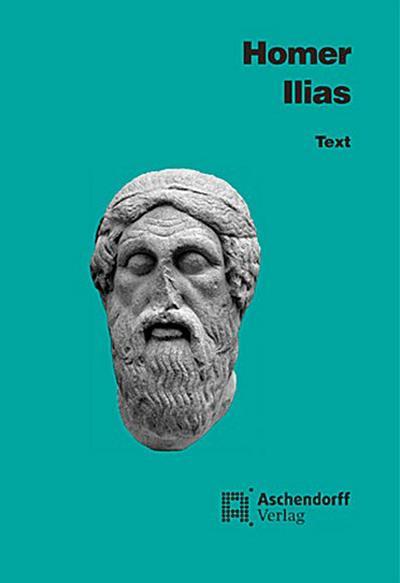 ilias-text-griechisch-aschendorffs-sammlung-lateinischer-und-griechischer-klassiker-, 6.92 EUR @ regalfrei-de