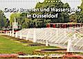 Grosse Brunnen und Wasserspiele in Düsseldorf (Wandkalender 2019 DIN A4 quer)