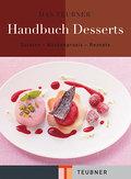 Das TEUBNER Handbuch Desserts (TEUBNER Handbü ...