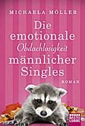 Die emotionale Obdachlosigkeit männlicher Singles