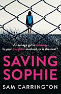 Saving Sophie: A gripping psychological thril ...