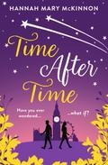 Time After Time: A heart-warming novel about  ...