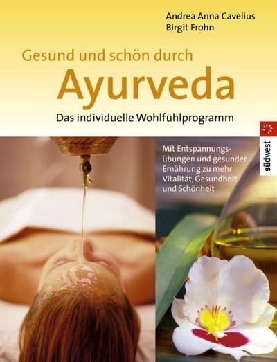 gesund-und-schon-durch-ayurveda-das-individuelle-wohlfuhlprogramm
