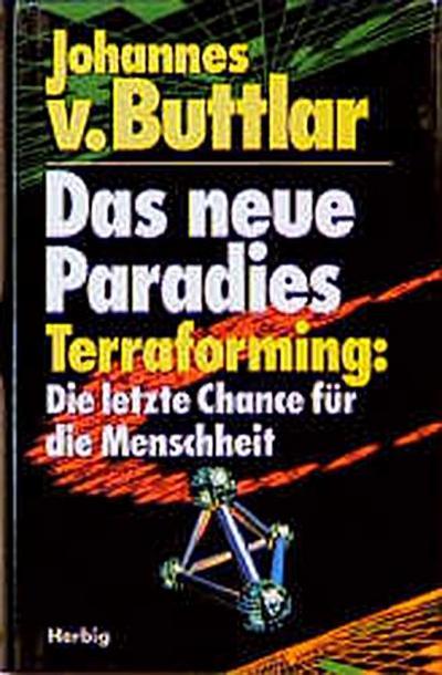 das-neue-paradies-terraforming-die-letzte-chance-fur-die-menschheit
