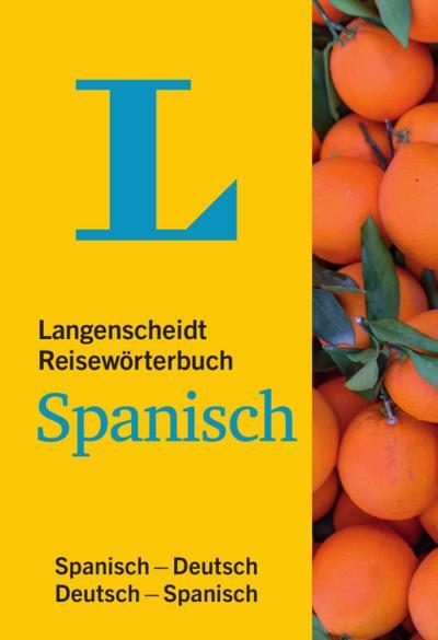 langenscheidt-reiseworterbuch-spanisch-klein-und-handlich-spanisch-deutsch-deutsch-spanisch-lang