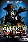 Skulduggery Pleasant - Passage der Totenbesch ...