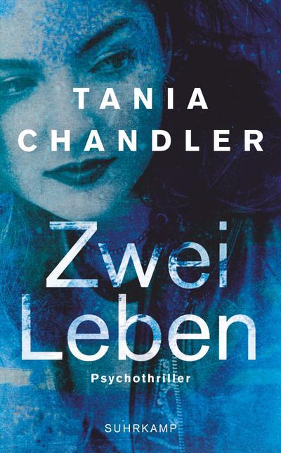 Zwei Leben: Psychothriller (suhrkamp taschenbuch)