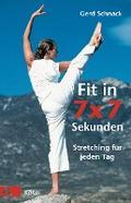 Fit in 7 x 7 Sekunden: Stretching für jeden T ...
