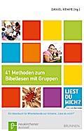 41 Methoden zum Bibellesen: Ein Ideenbuch für ...
