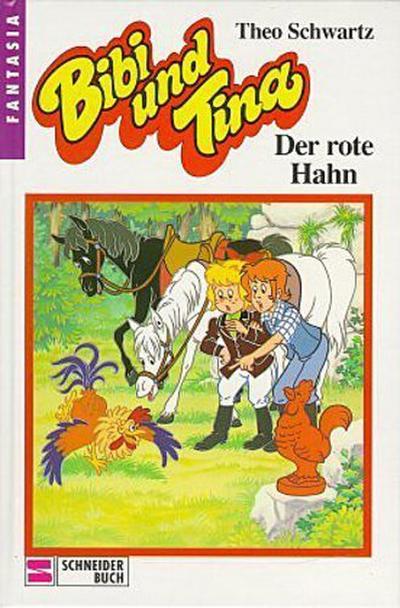 bibi-und-tina-bd-14-der-rote-hahn