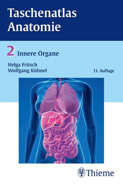 Taschenatlas Anatomie – Innere Organe –