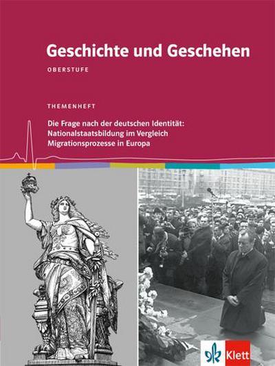 geschichte-und-geschehen-oberstufe-die-frage-nach-der-deutschen-identitat-nationalstaatsbildung-im