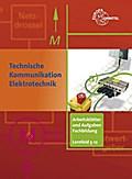 Technische Kommunikation Elektrotechnik Arbeitsblätter und Aufgaben Fachbildung LF 5-12: