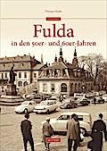 Fulda in den 50er- und 60er-Jahren; Archivbil ...