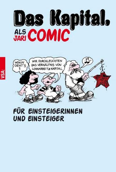 »Das Kapital« als Comic: Für Einsteigerinnen und Einsteiger