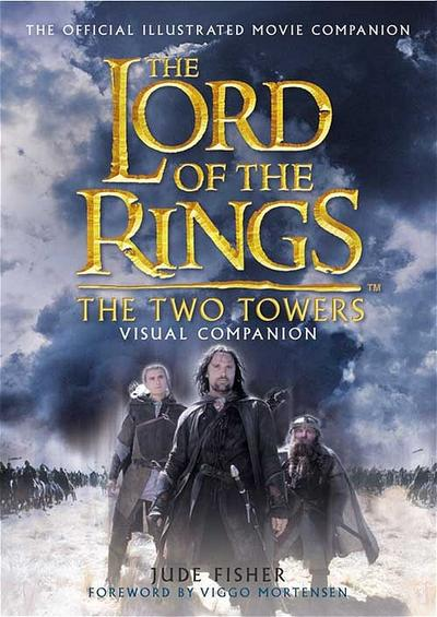 the-lord-of-the-rings-two-towers-visual-companion-film-tie-in