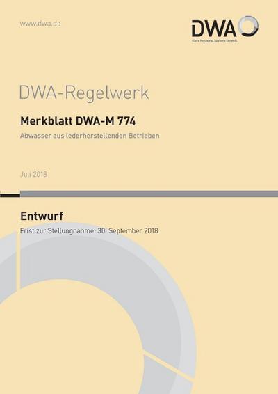 merkblatt-dwa-m-774-abwasser-aus-lederherstellenden-betrieben-entwurf-dwa-regelwerk-band-774-, 52.23 EUR @ rheinberg