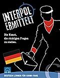 Interpol ermittelt (deutsch)
