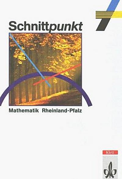 schnittpunkt-ausgabe-fur-rheinland-pfalz-mathematik-fur-realschulen-schnittpunkt-ausgabe-rheinl