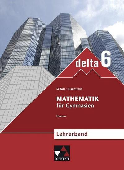 delta-hessen-neu-mathematik-fur-gymnasien-delta-hessen-neu-delta-hessen-g8-lb-6-neu-mat