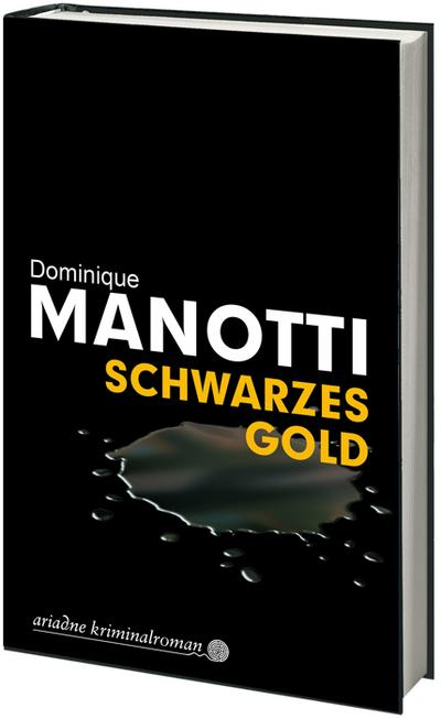 Schwarzes Gold (Ariadne Kriminalroman)