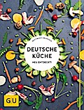 Deutsche Küche neu entdeckt! (GU Themenkochbu ...