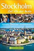 Stockholm - Zeit für das Beste: Highlights -  ...