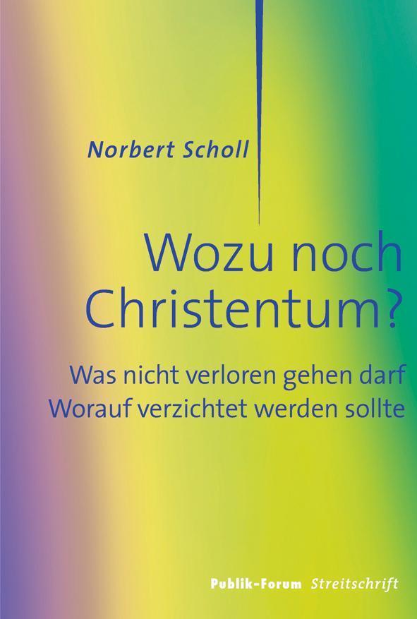 Wozu-noch-Christentum-Norbert-Scholl