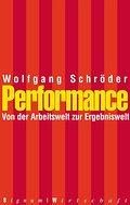 Performance . Von der Arbeitswelt zur Ergebni ...