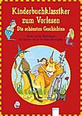 Kinderbuchklassiker zum Vorlesen. Die schönst ...