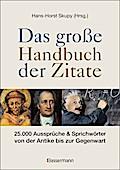 Das große Handbuch der Zitate: 25.000 Aussprü ...