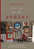 Here I am LaoWei