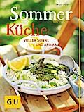 Sommerküche: voller Sonne und Aroma (GU Theme ...