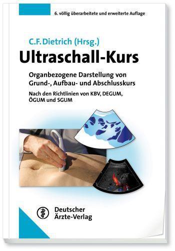 Ultraschall-Kurs, Christoph F. Dietrich