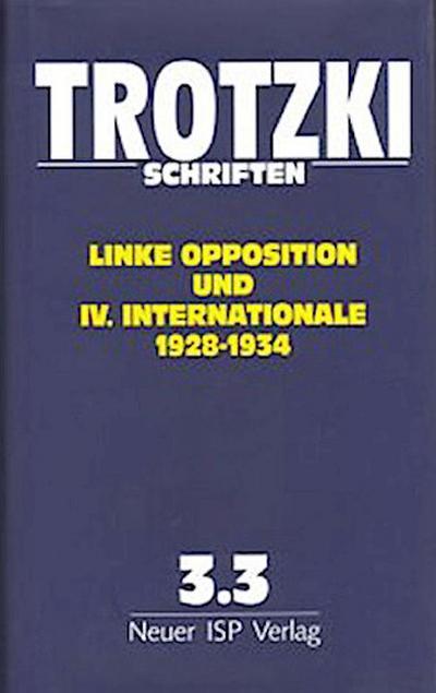 Trotzki Schriften Band 3.3