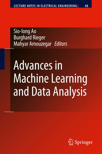 advances-in-machine-learning-and-data-analysis-lecture-notes-in-electrical-engineering-band-48-