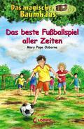 Das magische Baumhaus - Das beste Fußballspie ...