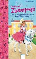 Das Königsschloss der weißen Pferde (Die Reis ...