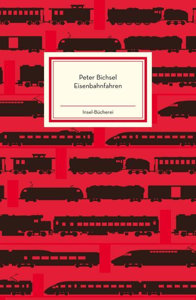 Eisenbahnfahren (Insel-Bücherei)
