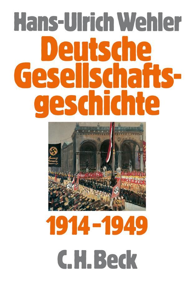 Deutsche Gesellschaftsgeschichte Vom Beginn des Ersten Weltkriegs bis zur G ...