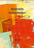 9783665915834 - Andreas Wemmje: Abstrakte Schönheiten (Wandkalender 2018 DIN A3 hoch) - Eine Kurzreise durch abstrakte Welten des Atelier Wemmje (Monatskalender, 14 Seiten ) - Книга