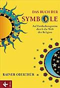 Das Buch der Symbole: Auf Entdeckungsreise du ...