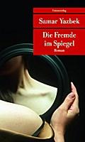 Die Fremde im Spiegel (Unionsverlag Taschenbü ...