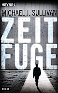 Zeitfuge: Roman