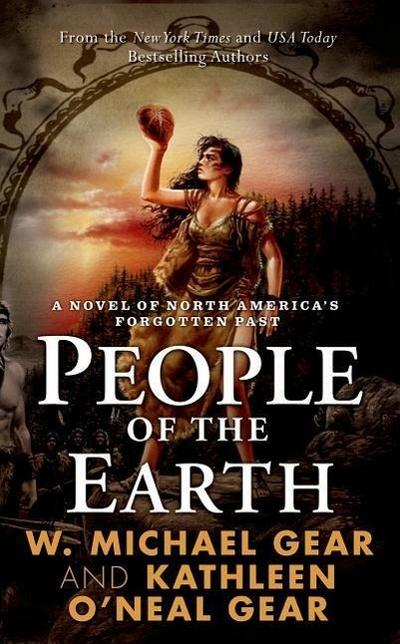 people-of-the-earth-first-north-americans-north-america-s-forgotten-past-