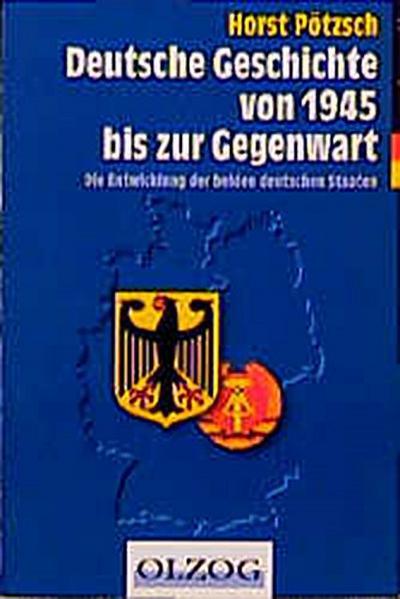 deutsche-geschichte-von-1945-bis-zur-gegenwart-die-entwicklung-der-beiden-deutschen-staaten