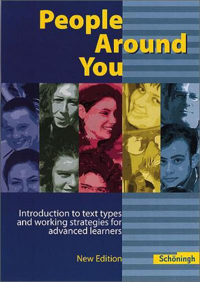 people-around-you-introduction-to-text-types-and-working-strategies-for-advanced-learners-new-edi
