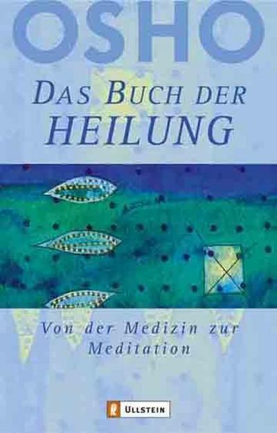 das-buch-der-heilung-von-der-medizin-zur-meditation-0-